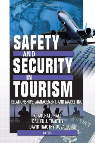 9780789019165: Safety and Security in Tourism: Relationships, Management, and Marketing (Journal of Travel & Tourism Marketing Monographic Separates)