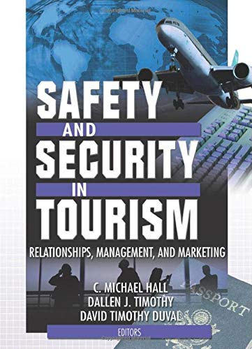 9780789019172: Safety and Security in Tourism: Relationships, Management, and Marketing (Journal of Travel & Tourism Marketing Monographic Separates)