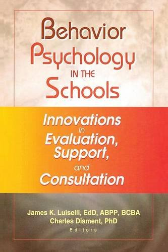 9780789019219: Behavior Psychology in the Schools: Innovations in Evaluation, Support, and Consultation (Child and Family Behavior Therapy; V.24: 1-2)