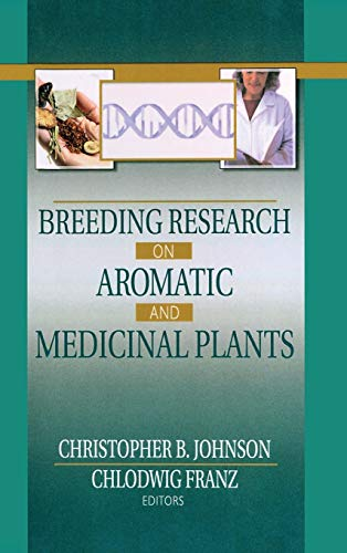 9780789019721: Breeding Research on Aromatic and Medicinal Plants