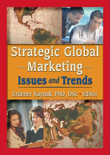 9780789020178: Strategic Global Marketing: Issues and Trends