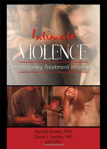 9780789020185: Intimate Violence: Contemporary Treatment Innovations (Journal of Aggression, Maltreatment & Trauma Monographic Separates)