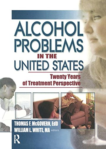 9780789020499: Alcohol Problems in the United States: Twenty Years of Treatment Perspective (Alcoholism Treatment Quarterly)