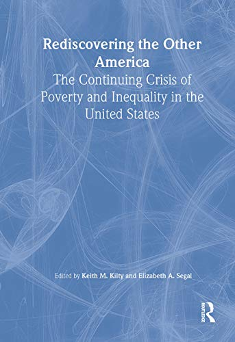 9780789020970: Rediscovering the Other America: The Continuing Crisis of Poverty and Inequality in the United States