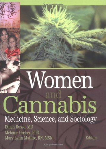 9780789021007: Women and Cannabis: Medicine, Science, and Sociology (Journal of Cannabis Therapeutics)