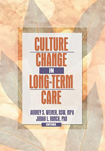 9780789021106: Culture Change in Long-Term Care