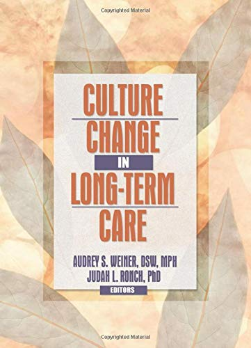 9780789021113: Culture Change in Long-Term Care