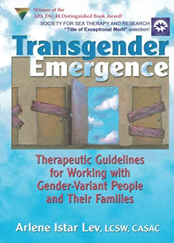 9780789021175: Transgender Emergence: Therapeutic Guidelines for Working With Gender-Variant People and Their Families