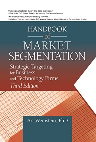 9780789021564: Handbook of Market Segmentation: Strategic Targeting for Business and Technology Firms, Third Edition