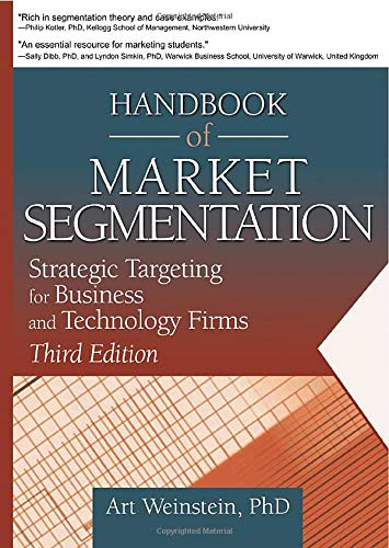 9780789021571: Handbook of Market Segmentation: Strategic Targeting for Business and Technology Firms, Third Edition