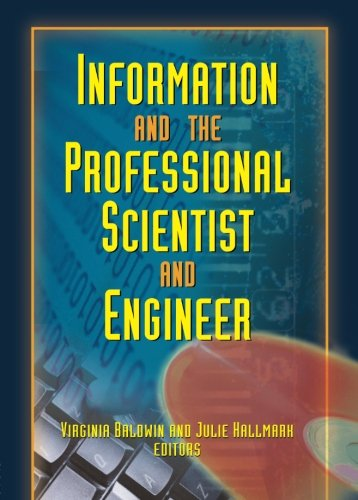 Information and the Professional Scientist and Engineer: Baldwin, V. &