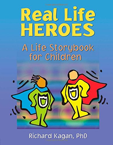 9780789021649: Real Life Heroes: A Life Storybook for Children