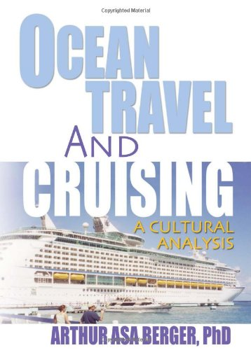 9780789021977: Ocean Travel and Cruising: A Cultural Analysis