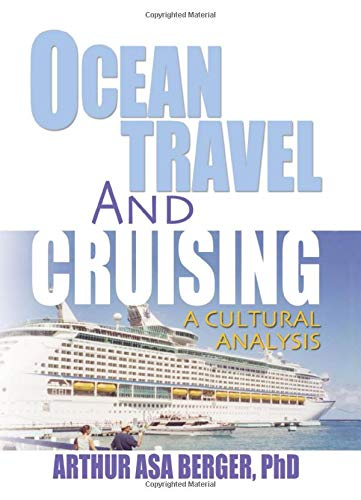 9780789021984: Ocean Travel and Cruising: A Cultural Analysis