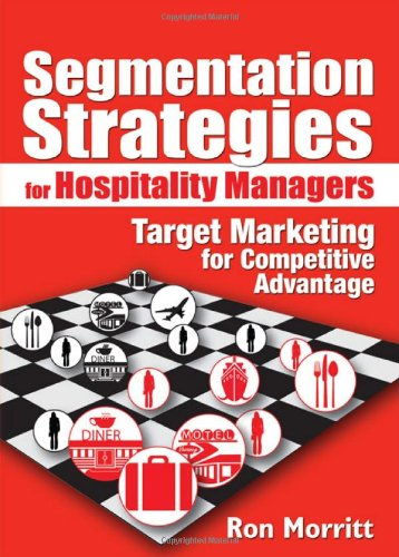 9780789022165: Segmentation Strategies for Hospitality Managers: Target Marketing for Competitive Advantage