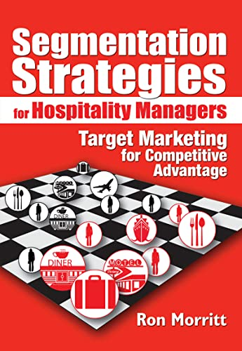 9780789022172: Segmentation Strategies for Hospitality Managers: Target Marketing for Competitive Advantage