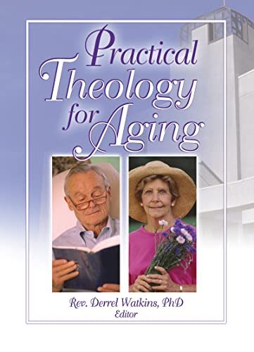 9780789022264: Practical Theology for Aging