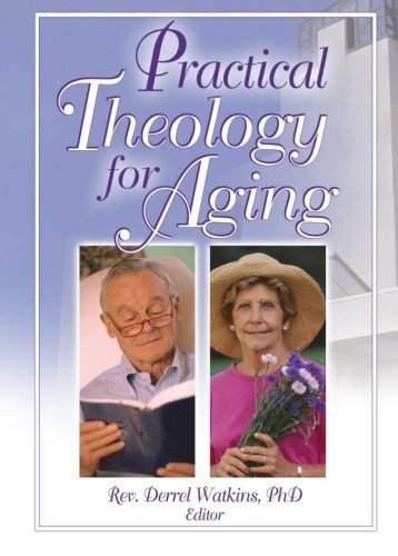 9780789022271: Practical Theology for Aging