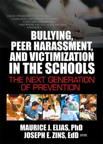 9780789022288: Bullying, Peer Harassment, and Victimization in the Schools: The Next Generation of Prevention