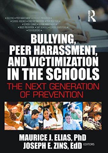 9780789022295: Bullying, Peer Harassment, and Victimization in the Schools: The Next Generation of Prevention