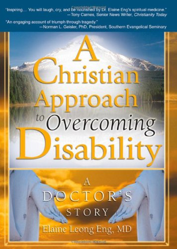 9780789022578: A Christian Approach to Overcoming Disability: A Doctor's Story