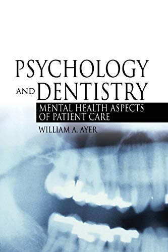 9780789022967: Psychology and Dentistry: Mental Health Aspects of Patient Care