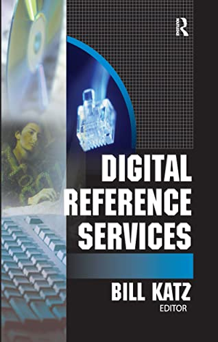 Digital Reference Services: William A. Katz