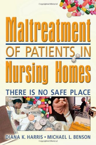 Maltreatment of Patients in Nursing Homes: There: Diana Harris, Harold