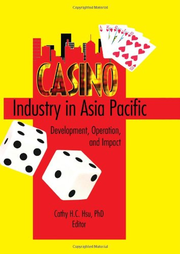 9780789023452: Casino Industry in Asia Pacific: Development, Operation, and Impact