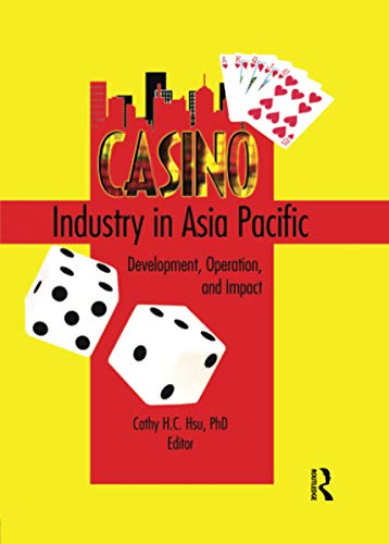 9780789023469: Casino Industry in Asia Pacific: Development, Operation, and Impact