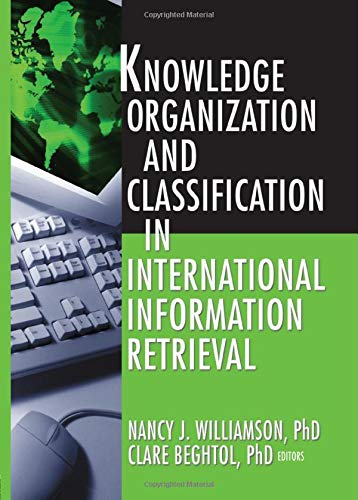 9780789023551: Knowledge Organization and Classification in International Information Retrieval