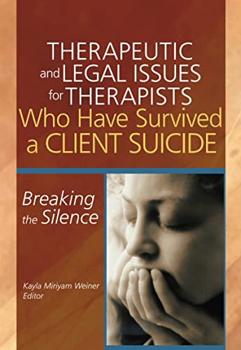 Therapeutic And Legal Issues For Therapists Who: Kayla Weiner