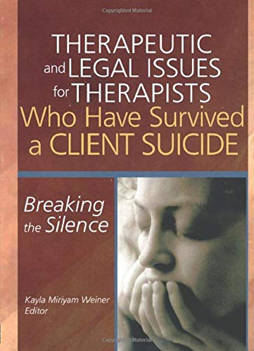 Therapeutic and Legal Issues for Therapists Who: Weiner, Kayla