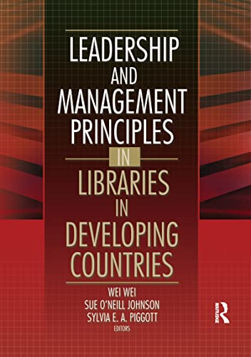 9780789024107: Leadership and Management Principles in Libraries in Developing Countries