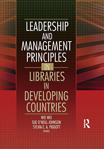 9780789024114: Leadership and Management Principles in Libraries in Developing Countries