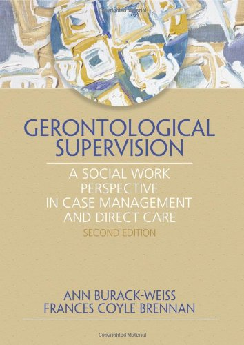 9780789024220: Gerontological Supervision: A Social Work Perspective in Case Management and Direct Care
