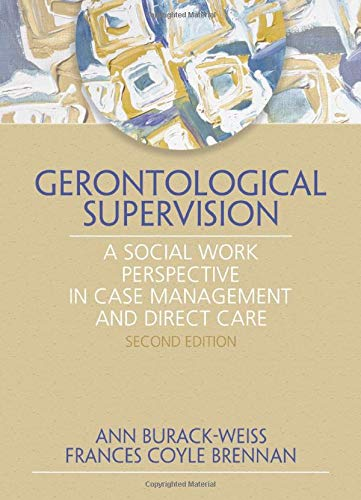 9780789024237: Gerontological Supervision: A Social Work Perspective in Case Management and Direct Care