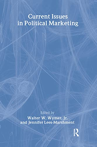 9780789024374: Current Issues in Political Marketing