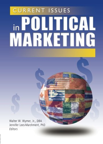 9780789024381: Current Issues in Political Marketing