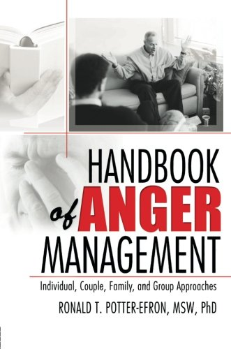 9780789024558: Handbook of Anger Management: Individual, Couple, Family, and Group Approaches (Haworth Handbook Series in Psychotherapy)