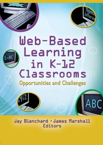 9780789024930: Web-Based Learning in K-12 Classrooms: Opportunities and Challenges (Monographic Separates for Computers in the Schools)
