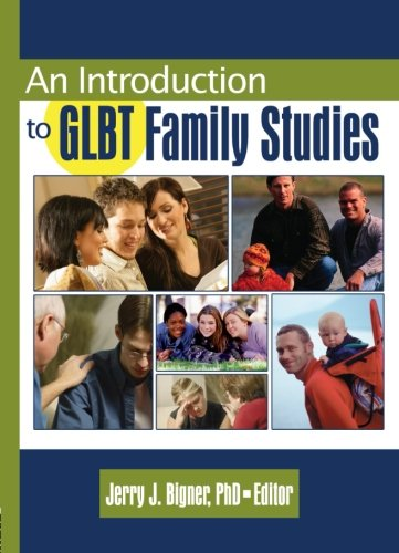 9780789024978: Introduction to GLBT Family Studies (Haworth Series in GLBT Family Studies)