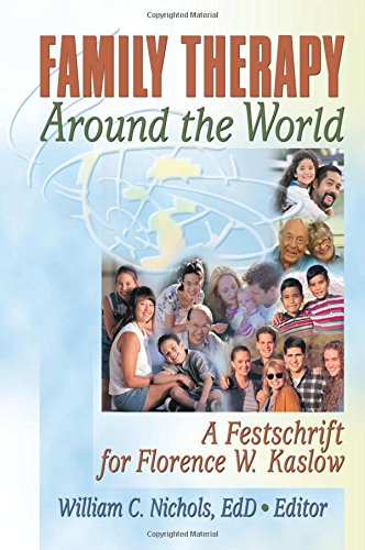 9780789025142: Family Therapy Around the World: A Festschrift for Florence W. Kaslow