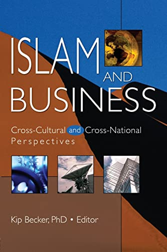9780789025173: Islam and Business: Cross-Cultural and Cross-National Perspectives (Monograph Published Simultaneously as the Journal of Transna)