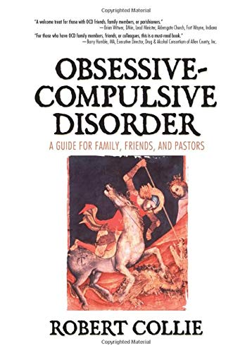 9780789025371: Obsessive-Compulsive Disorder: A Guide for Family, Friends, and Pastors