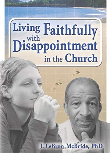 9780789026224: Living Faithfully with Disappointment in the Church