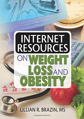 9780789026507: Internet Resources on Weight Loss and Obesity