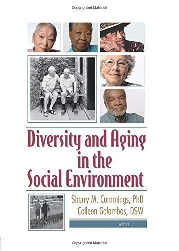 9780789026767: Diversity and Aging in the Social Environment