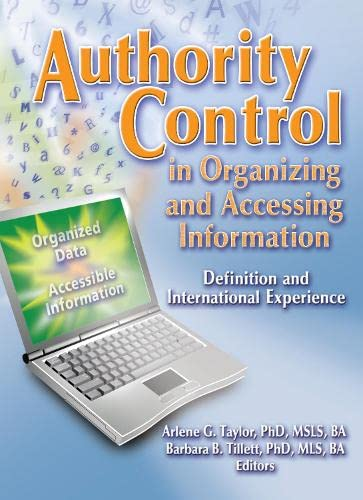 9780789027153: Authority Control in Organizing and Accessing Information: Definition and International Experience (Cataloging & Classification Quarterly)