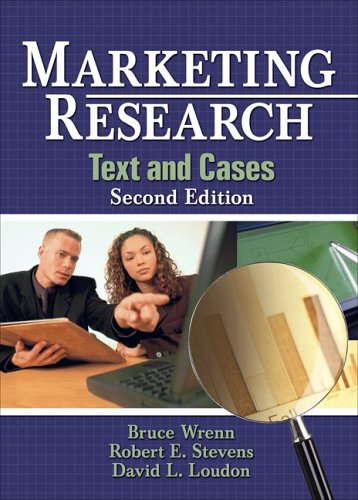 Marketing Research: Text and Cases, Second edition: Robert E. Stevens